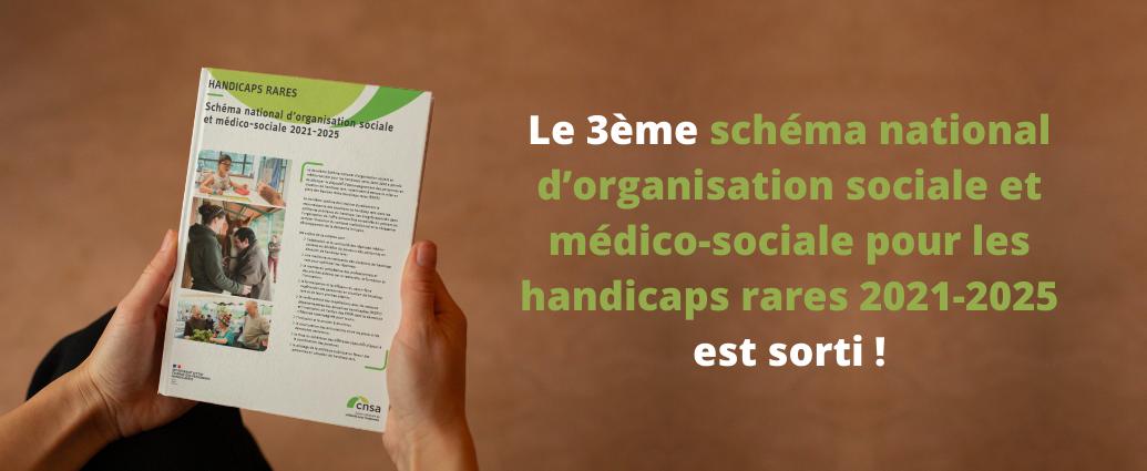 Le 3ème schéma national d'organisation sociale et médico-sociale pour les handicaps rares est sorti